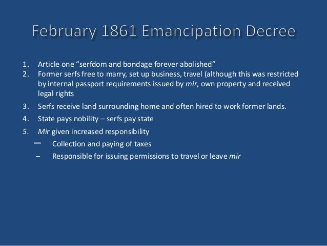 the emancipation of serfs The emancipation of the serfs powerpoint presentation, ppt - docslides- 1861 extracts from: the emancipation of the russian serfs, 1861: a charter of freedom or an act of betrayal.