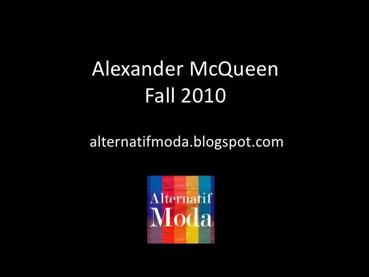 AlexanderMcQueenFall 2010<br />alternatifmoda.blogspot.com<br />