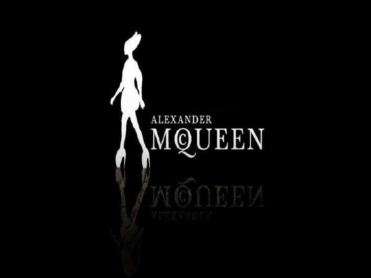 Lee Alexander                       BiografíaMcQueen (17/03/1969-11/02/2010)                 •   Fue un gran diseñador de ...
