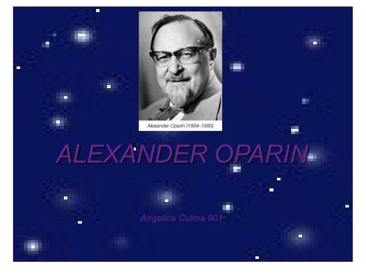 ALEXANDER OPARIN Angelica Culma 901