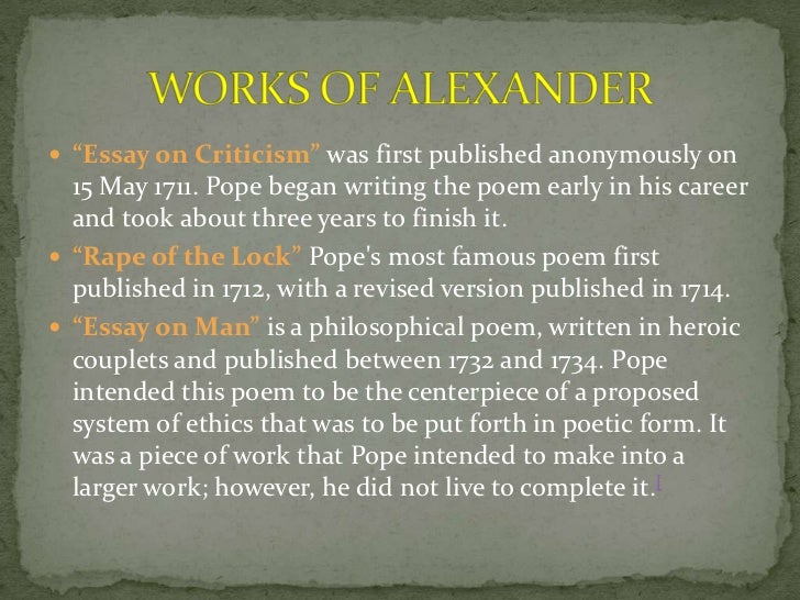 alexander by essay man pope 24 quotes from an essay on man: 'act well your part there all the honour lies'.