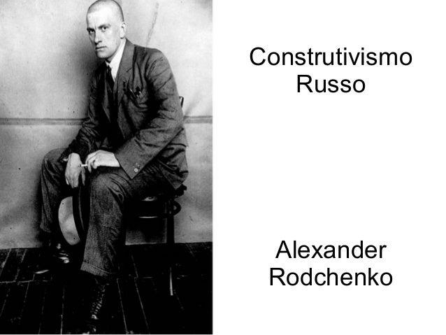 Construtivismo Russo  Alexander Rodchenko