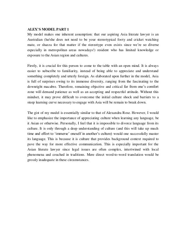 ALEX'S MODEL PART 1My model makes one inherent assumption: that our aspiring Asia literate lawyer is anAustralian (he/she ...