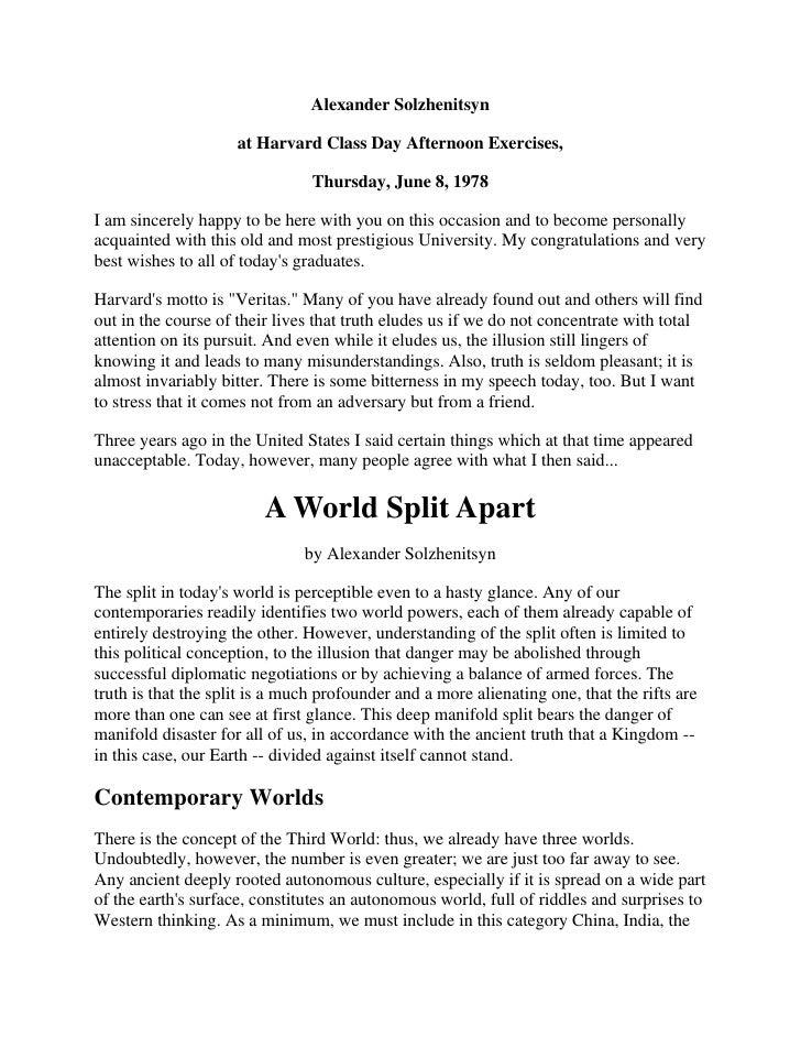 Alexander Solzhenitsyn<br />at Harvard Class Day Afternoon Exercises,<br />Thursday, June 8, 1978<br />I am sincerely happ...