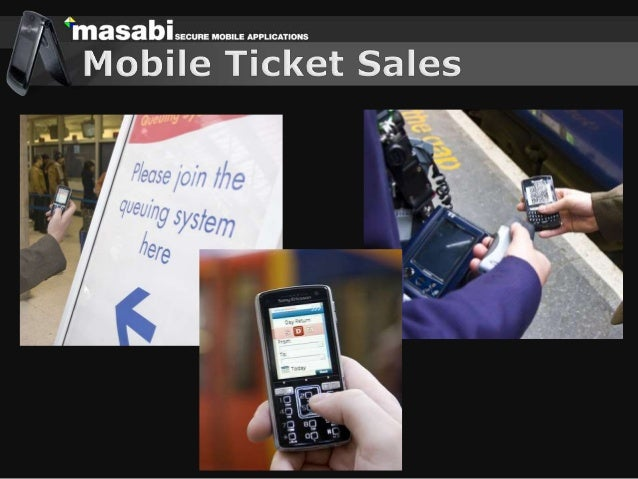  Masabi build mobile applications  Award winning and certified security  Ticket sales and delivery from mobile  Projec...
