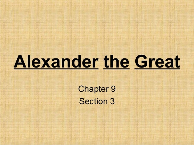 Alexander the Great Chapter 9 Section 3