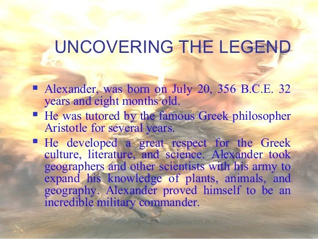 alexander great s life and accomplishments Alexander the great timeline timeline alexander leads the attack against the thebans, while his father leads the attack against the athenians it is alexander's first he and his close companion cleitus, who saved his life at the battle of granicus, fall into an.
