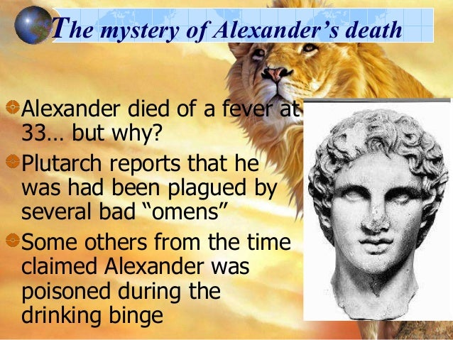 the life of alexander the great Alexander the great quotes dedicated to your career and personal success in life.