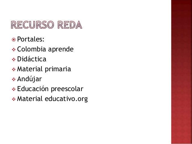  Portales:  Colombia aprende  Didáctica  Material primaria  Andújar  Educación preescolar  Material educativo.org