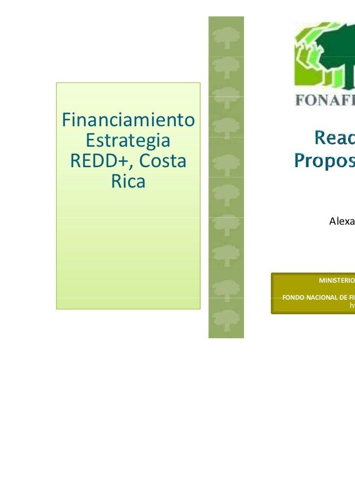 Financiamiento     www.fonafifo.go.cr   Estrategia   Estrategia REDD+,Costa      Rica      Ri                         ...