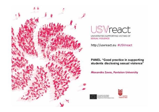 "PANEL ""Good practice in supporting students disclosing sexual violence"" AlexandraZavos,PanteionUniversity h�p://usvrea..."