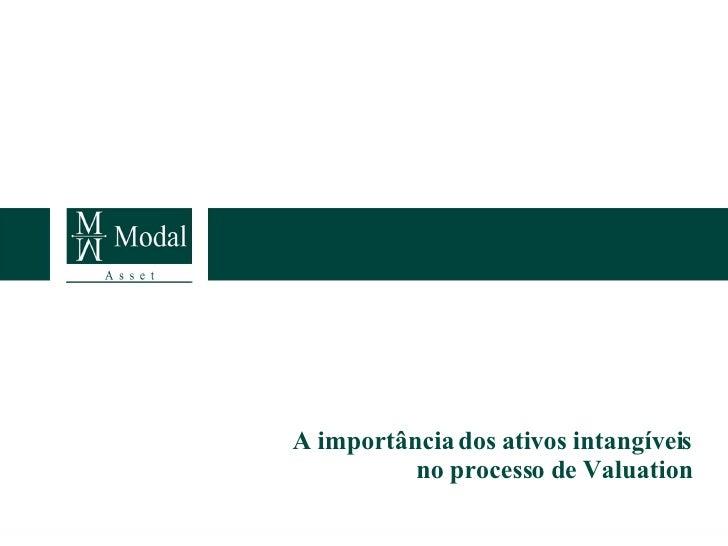 A importância dos ativos intangíveis no processo de Valuation