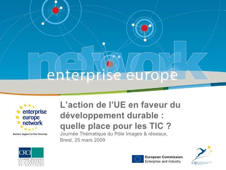 L'action de l'UE en faveur du développement durable :  quelle place pour les TIC ? Journée Thématique du Pôle Images & rés...
