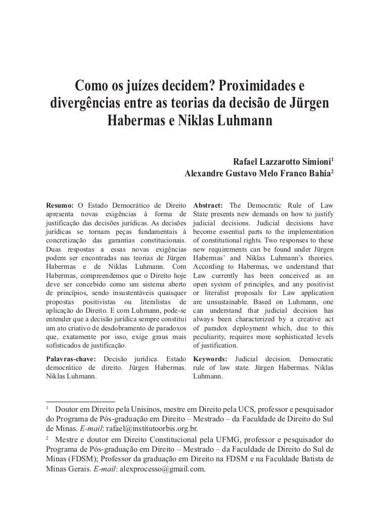 Como os juízes decidem? Proximidades e    divergências entre as teorias da decisão de Jürgen              Habermas e Nikla...