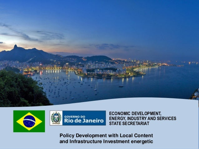 Policy Development with Local Content and Infrastructure Investment energetic ECONOMIC DEVELOPMENT, ENERGY, INDUSTRY AND S...