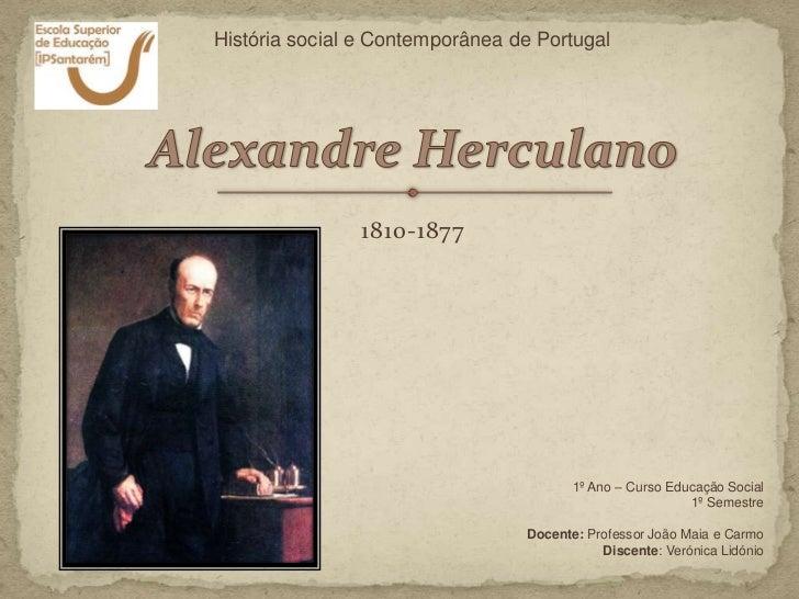 História social e Contemporânea de Portugal               1810-1877                                        1º Ano – Curso ...