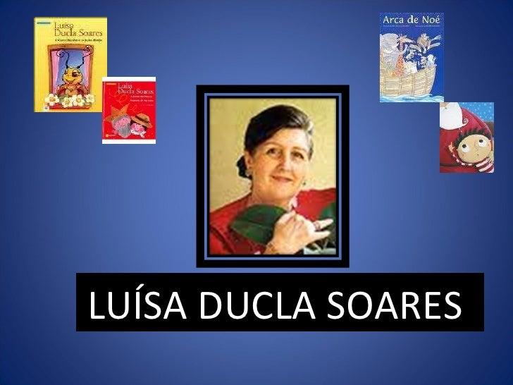 LUÍSA DUCLA SOARES
