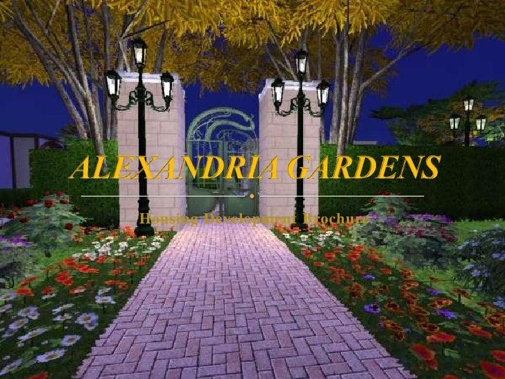 Housing Development Brochure<br />ALEXANDRIA GARDENS<br />