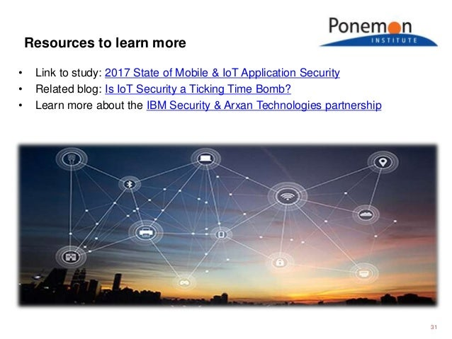 • Link to study: 2017 State of Mobile & IoT Application Security • Related blog: Is IoT Security a Ticking Time Bomb? • Le...