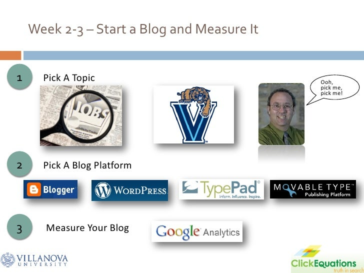 Week 2-3 – Start a Blog and Measure It   1     Pick A Topic                           Ooh,                                ...