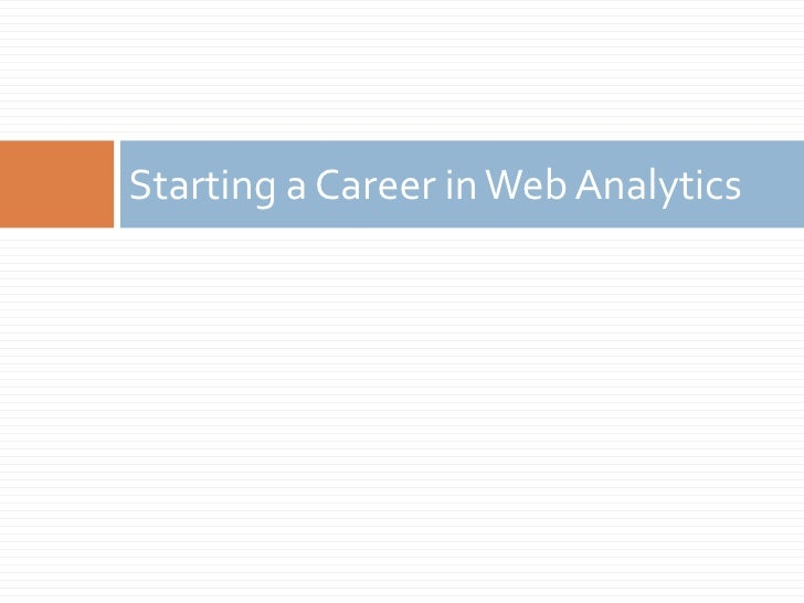Starting a Career in Web Analytics