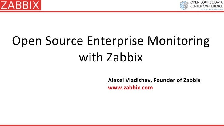 Alexei vladishev - Open Source Monitoring With Zabbix