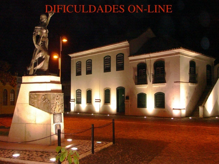 DIFICULDADES ON-LINE