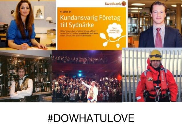 #DOWHATULOVE