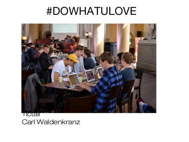 #DOWHATULOVE  Tictail Carl Waldenkranz