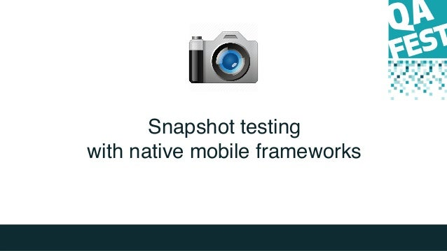 Snapshot testing with native mobile frameworks