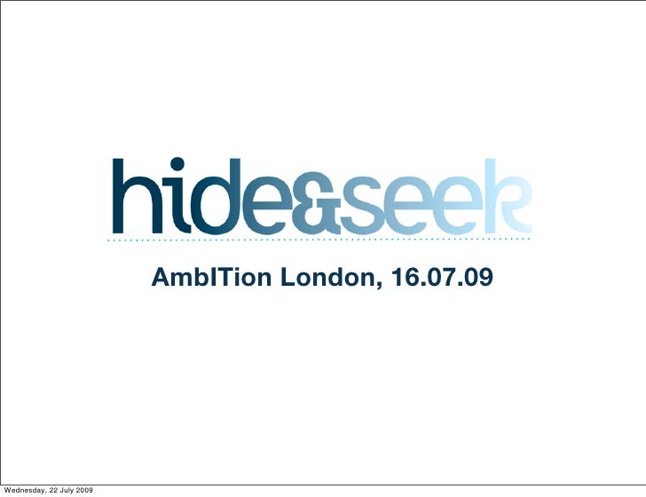 AmbITion London, 16.07.09     Wednesday, 22 July 2009
