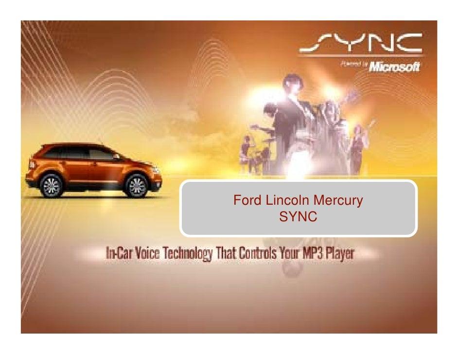 Ford Lincoln Mercury        SYNC
