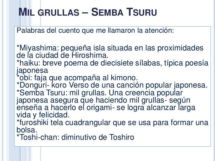 MIL GRULLAS – SEMBA TSURUPalabras del cuento que me llamaron la atención:*Miyashima: pequeña isla situada en las proximida...