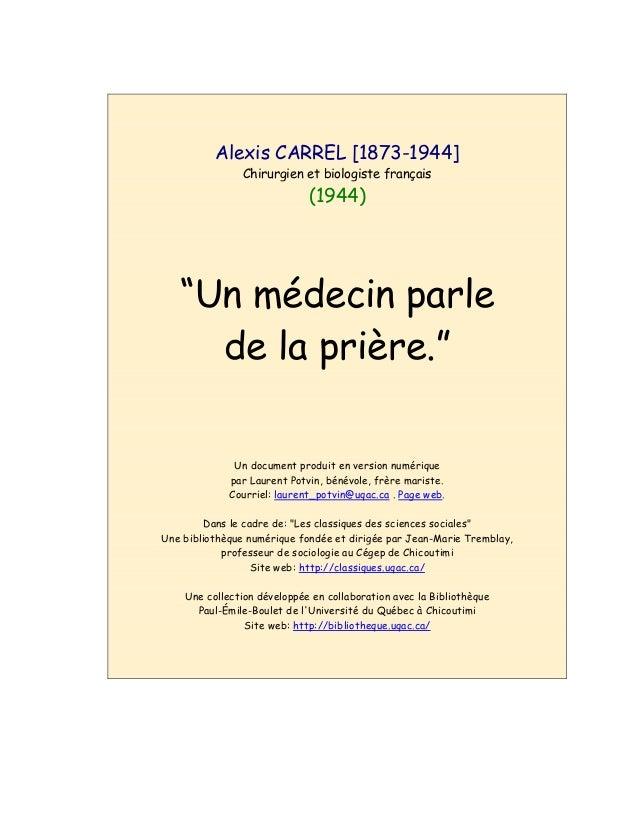 """Alexis CARREL [1873-1944] Chirurgien et biologiste français (1944) """"Un médecin parle de la prière."""" Un document produit en..."""