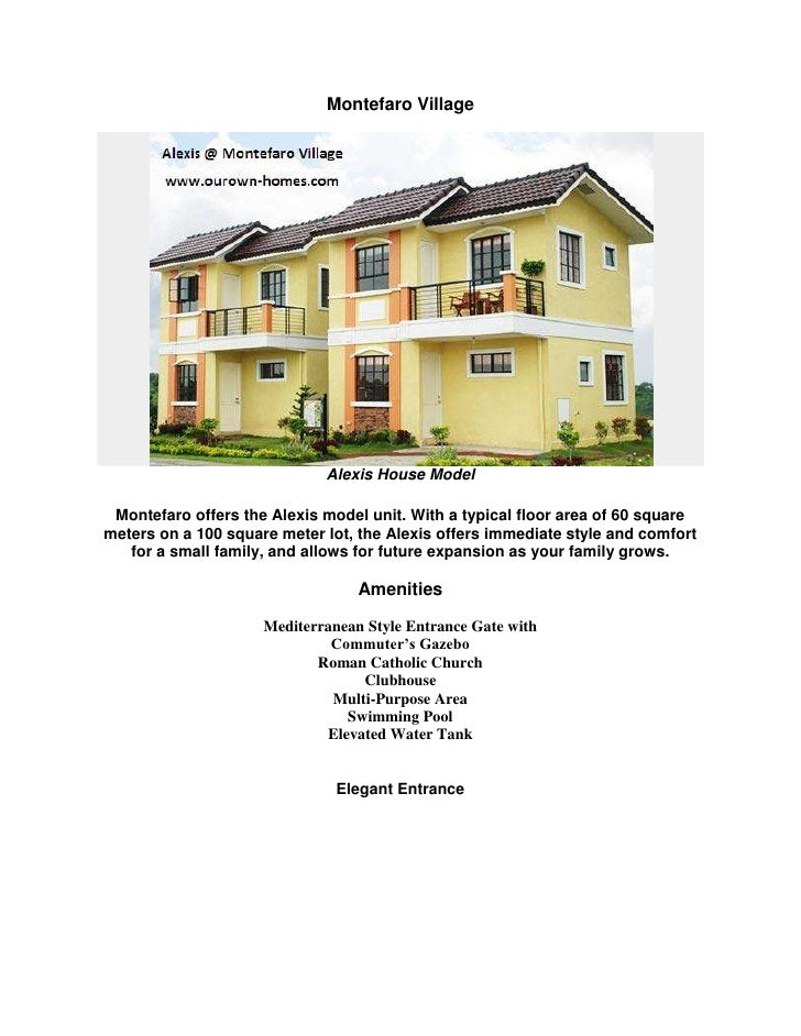 Montefaro Village<br />Alexis House Model<br />Montefaro offers the Alexis model unit. With a typical floor area of 60 squ...