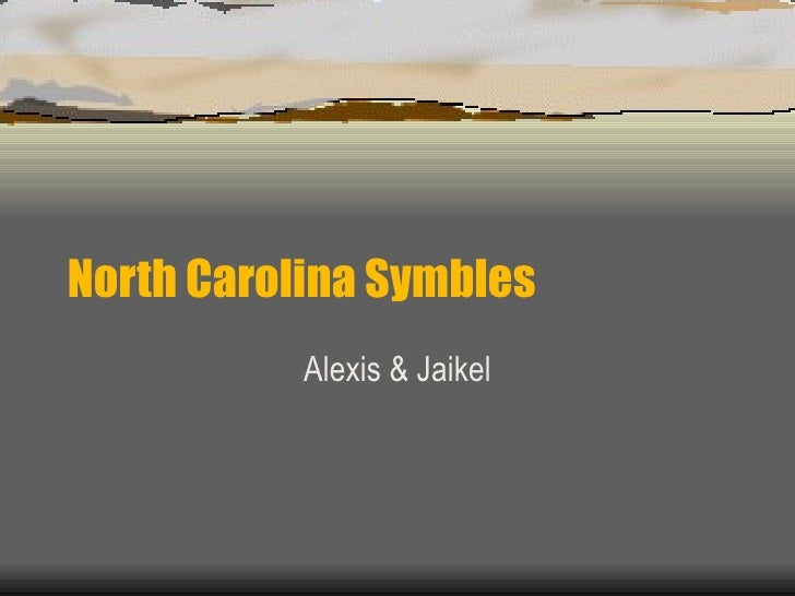North Carolina Symbles Alexis & Jaikel