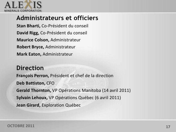 Administrateurs et officiers    Stan Bharti, Co-Président du conseil    David Rigg, Co-Président du conseil    Maurice Col...