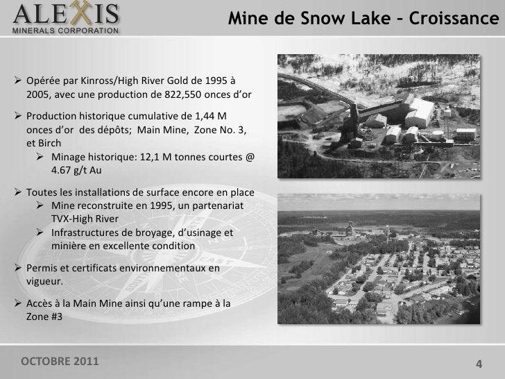 Mine de Snow Lake – Croissance Opérée par Kinross/High River Gold de 1995 à  2005, avec une production de 822,550 onces d...