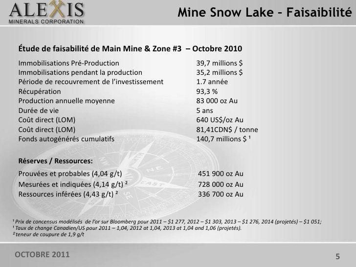 Mine Snow Lake – Faisaibilité  Étude de faisabilité de Main Mine & Zone #3 – Octobre 2010  Immobilisations Pré-Production ...