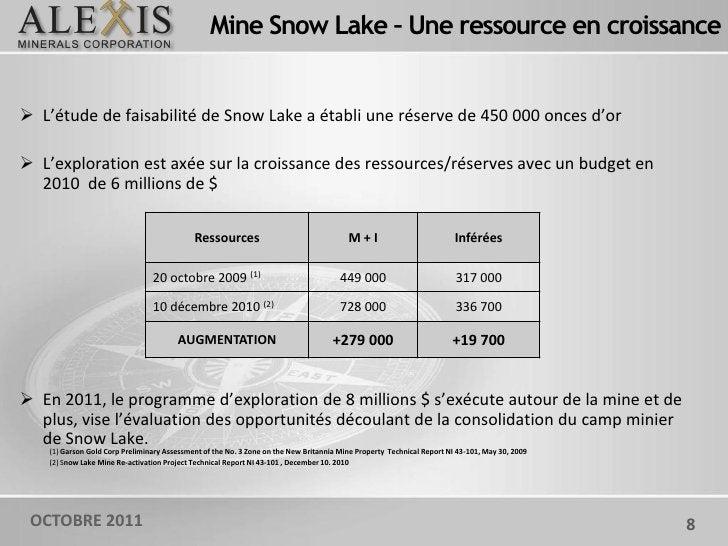 Mine Snow Lake – Une ressource en croissance L'étude de faisabilité de Snow Lake a établi une réserve de 450 000 onces d'...