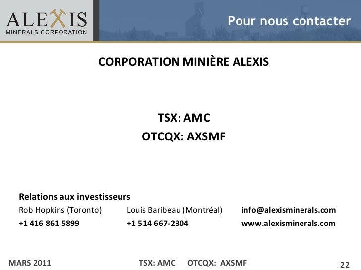 Pour nous contacter                                CORPORATION MINIÈRE ALEXIS• Click to edit Master text styles    – Secon...