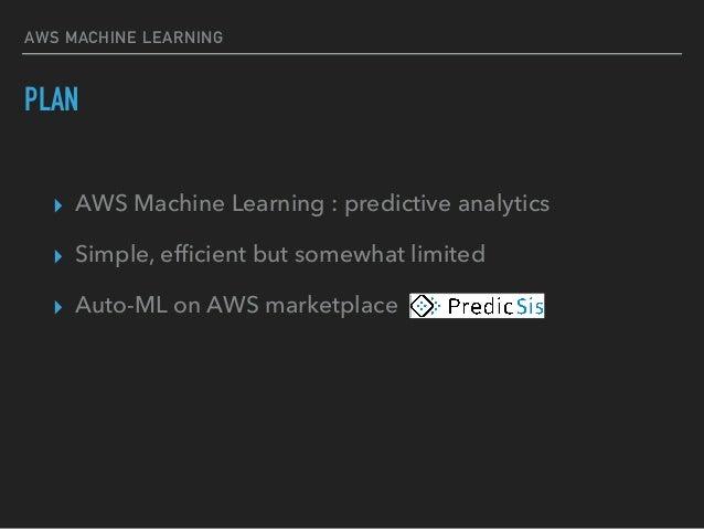 AWS Machine Learning Big Data NYC  Slide 3