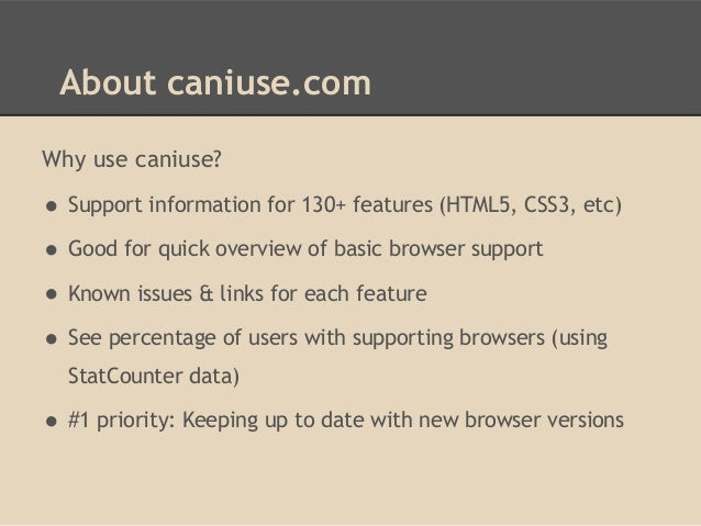 W3Conf slides - The top web features from caniuse com you