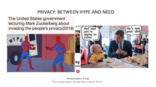 Privacy: Between Hype and Need Slide 2