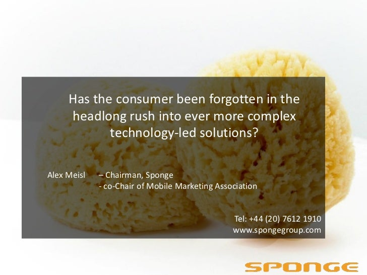 Has the consumer been forgotten in the     headlong rush into ever more complex            technology-led solutions?Alex M...