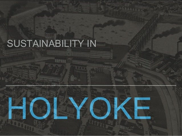 HOLYOKE SUSTAINABILITY IN
