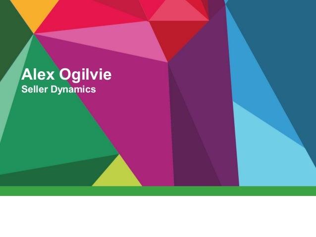 Alex Ogilvie Seller Dynamics