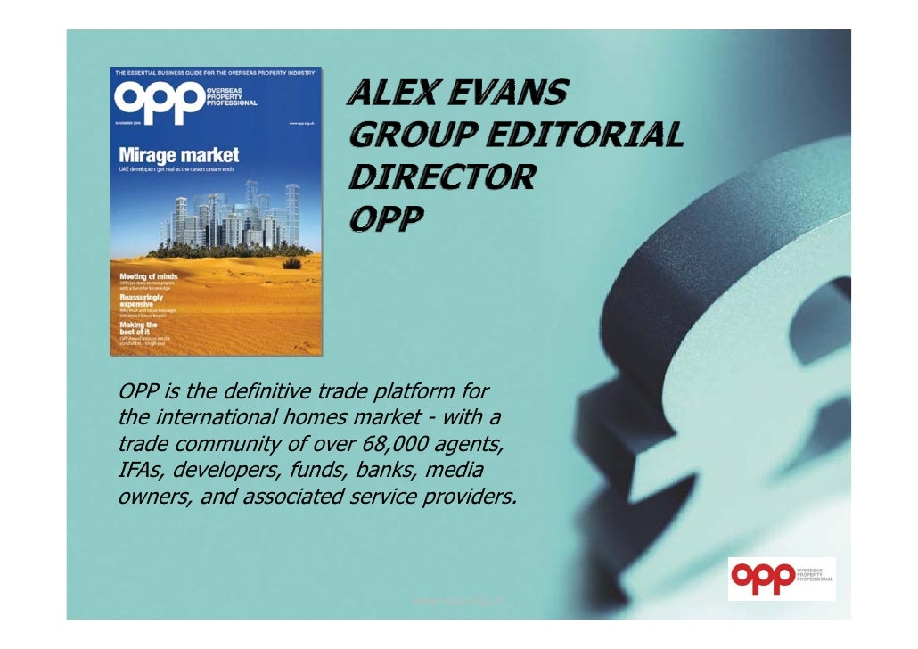 OPP is the definitive trade platform for the international homes market - with a trade community of over 68,000 agents, IF...