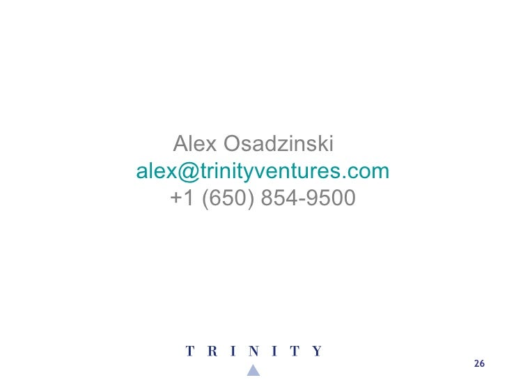 <ul><li>Alex Osadzinski [email_address] +1 (650) 854-9500 </li></ul>
