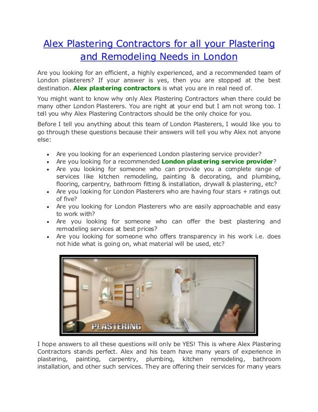 Alex Plastering Contractors for all your Plastering          and Remodeling Needs in LondonAre you looking for an efficien...